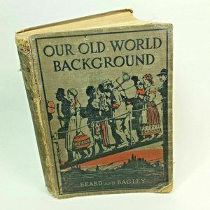Other - Vintage Book Our Old World Background 1923